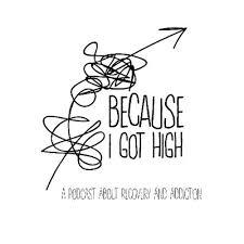 Because I Got High Podcast