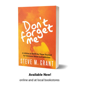 Don't Forget Me Book - A substance abuse recovery boo
