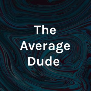 Steve Grant, author of Don't Forget Me, was featured on The Average Dude podcast.